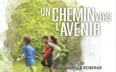 Un chemin vers l'avenir | Documentaire court métrage d'Emmanuelle Roberge